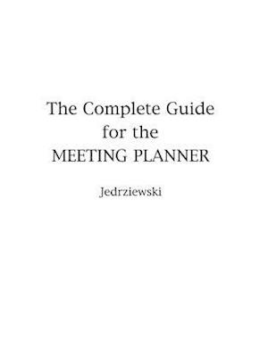 Complete Guide for the Meeting Planner