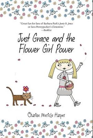 Just Grace and the Flower Girl Power