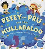 Petey and Pru and the Hullabaloo af Ammi-Joan Paquette