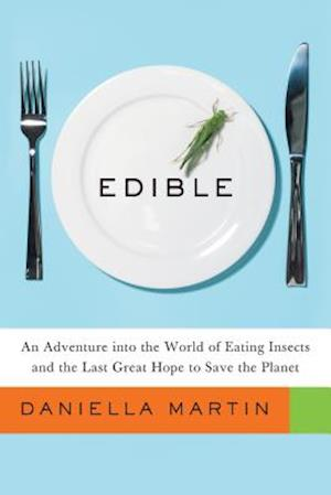 Bog, hardback Edible af Daniella Martin