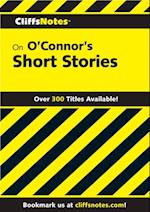 CliffsNotes on O'Connor's Short Stories