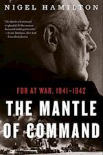 The Mantle of Command (FDR at War)