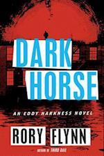 Dark Horse af Rory Flynn