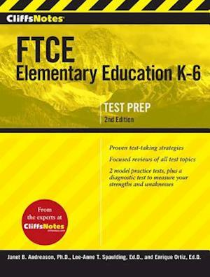 Cliffsnotes FTCE Elementary Education K-6, 2nd Edition