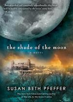 The Shade of the Moon (Life As We Knew It Last Survivors)