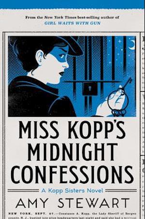 Bog, hardback Miss Kopp's Midnight Confessions af Amy Stewart