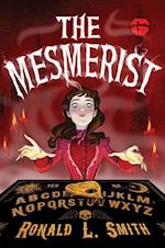 The Mesmerist af Ronald L. Smith