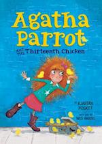 Agatha Parrot and the Thirteenth Chicken (Agatha Parrot)