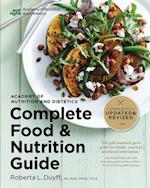 Academy of Nutrition and Dietetics Complete Food and Nutrition Guide (Academy of Nutrition and Dietetics Complete Food and Nutrition)