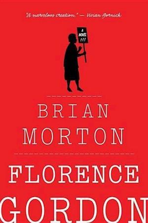 Bog paperback Florence Gordon af Brian Morton