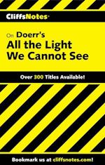 CliffsNotes on Doerr's All the Light We Cannot See af Gregory Coles
