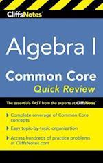 CliffsNotes Algebra I Common Core Quick Review (Cliffsnotes)