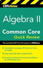 CliffsNotes Algebra II Common Core Quick Review (Cliffsnotes)