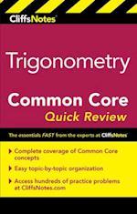 CliffsNotes Trigonometry Common Core Quick Review (Cliffsnotes)