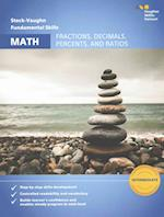 Fractions, Decimals, Percents, and Ratios (Steck vaughn Fundamental Skills for Math)