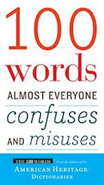 100 Words Almost Everyone Confuses and Misuses (The 100 Words)