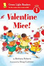 Valentine Mice! (Green Light Readers. Level 1)