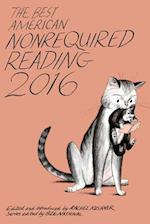 The Best American Nonrequired Reading 2016 (BEST AMERICAN NONREQUIRED READING)