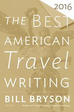 Best American Travel Writing 2016 (The Best American)