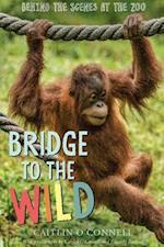 Bridge to the Wild