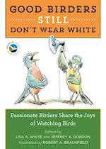 Good Birders Still Don't Wear White