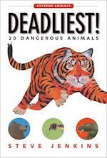 Deadliest! (Extreme Animals)