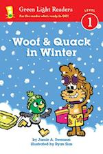 Woof & Quack in Winter (Green Light Readers. Level 1)