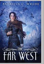 The Far West (Frontier Magic)