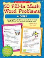 50 Fill-In Math Word Problems Algebra