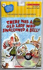 There Was an Old Lady Who Swallowed a Bell! [With CD]