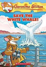 Save the White Whale! af Geronimo Stilton