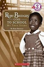 Ruby Bridges Goes to School (Scholastic Readers)