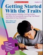 Getting Started With the Traits Grades 3-5