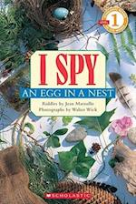 I Spy an Egg in a Nest (Scholastic Readers: I Spy)