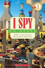 I Spy an Apple (Scholastic Readers: I Spy)