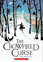 The Crowfield Curse (Crowfield Curse)