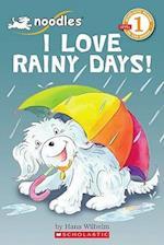 I Love Rainy Days! (Scholastic Readers)