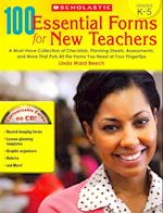 100 Essential Forms for New Teachers, Grades K-5 (Teaching Resources)