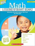 Math Lessons for the Smart Board Grades K-1 (Math Lessons for the Smart Board)