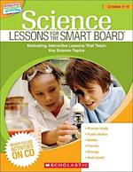 Science Lessons for the Smart Board Grades 4-6