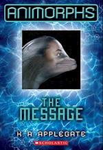 The Message af Katherine Applegate