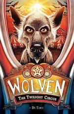 The Twilight Circus (Wolven)
