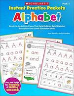 Instant Practice Packets Alphabet Prek-1 (Teaching Resources)