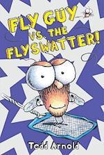 Fly Guy vs. The Flyswatter! (Fly Guy)