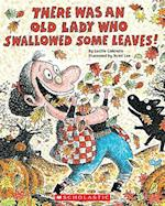 There Was an Old Lady Who Swallowed Some Leaves! af Lucille Colandro