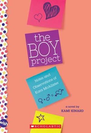 The Boy Project: A Wish Novel