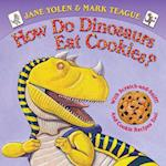 How Do Dinosaurs Eat Cookies? (How Do Dinosaurs..)