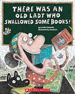 There Was an Old Lady Who Swallowed Some Books! af Lucille Colandro