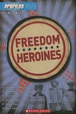 Freedom Heroines af Frieda Wishinsky