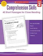 40 Short Passages for Close Reading, Grade 2 (Comprehension Skills)